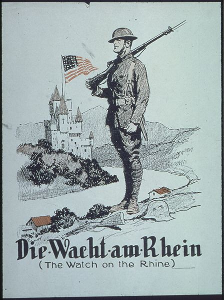 448px Die Wacht am Rhein The Watch on the Rhine NARA 512705