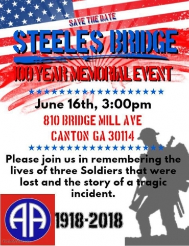 "Steels Bridge Incident Save the Date flyer showing the date of the memorial event.  June 16th, at 3:00pm at 810 Bridge Mill Ave. Canton, GA 30114.  ""Please join us in remembering the lives of the three soldiers that were lost and the story of a tragic incident."""