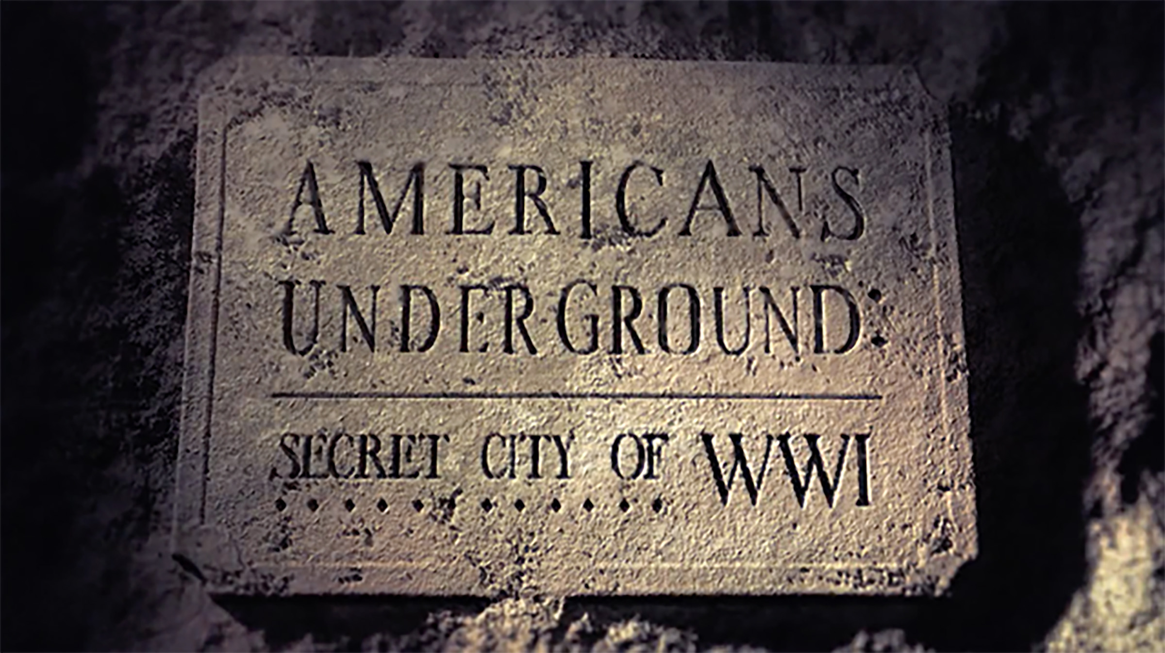 Americans Underground, Secret City of WWI