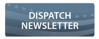 Dispatch Newsletter