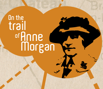 In the Footsteps of Anne Morgan