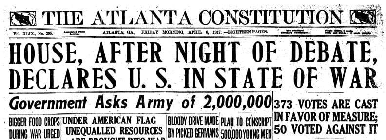 On April 6, 1917, the Atlanta Constitution announced America's entry into the war. (Atlanta Constitution)
