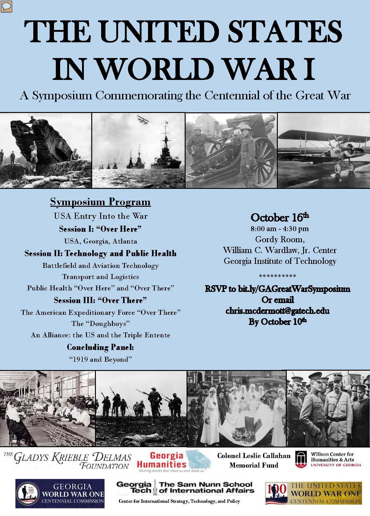 Poster advertising a symposium commemorating the Centennial of the Great War.  October 16th, 2018. 8:00am - 4:30pm Gordy Room, William C. Wardlaw, Jr. Center at Georgia Tech