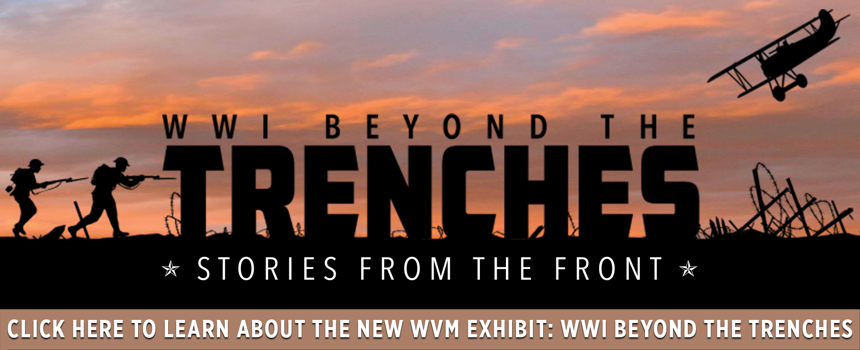 Beyond the Trenches: Stories from the Front