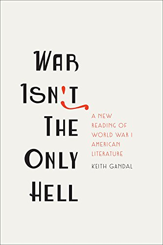 War Isn't the Only Hell: Telling the Truth about African American and Lost Generation Experiences