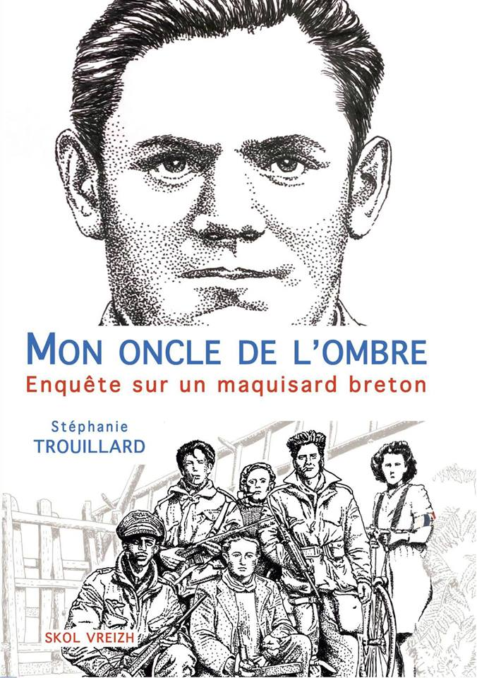The Debt of WWII Resistance Writers to WWI Veterans Part 3: French Journalist Stéphanie Trouillard Traces Her Breton Family Through Both World Wars